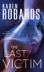The Last Victim - A Novel ebook by Karen Robards