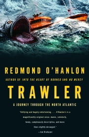Trawler - A Journey Through the North Atlantic ebook by Redmond O'Hanlon