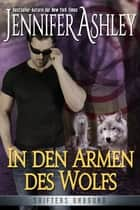 In den Armen des Wolfs ebook by Jennifer Ashley