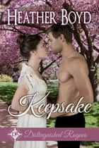 Keepsake ebook by Heather Boyd