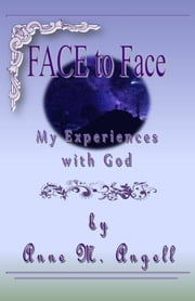 FACE To Face ebook by Anne M Angell
