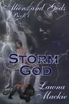 Storm God ebook by Lawna Mackie