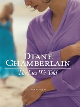 The Lies We Told ebook by Diane Chamberlain
