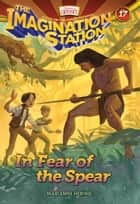 In Fear of the Spear ebook by Marianne Hering