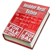 The Insider's Guide to Selling Real Estate ebook by SoftTech
