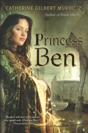 Princess Ben ebook by Catherine Gilbert Murdock