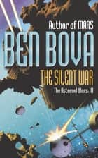 The Silent War ebook by