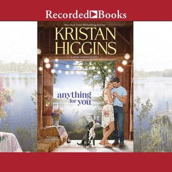 Anything for You audiobook by Kristan Higgins