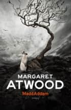 MaddAddam ebook by Margaret Atwood