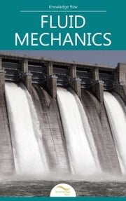 Fluid Mechanics - by Knowledge flow ebook by Knowledge flow