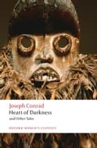 Heart of Darkness and Other Tales ebook by Joseph Conrad, Cedric Watts