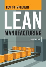 How To Implement Lean Manufacturing ebook by Wilson