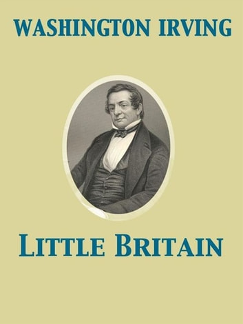 Little Britain ebook by Washington Irving