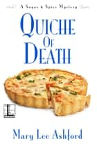 Quiche of Death ebook by Mary Lee Ashford