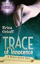 Trace of Innocence ebook by Erica Orloff