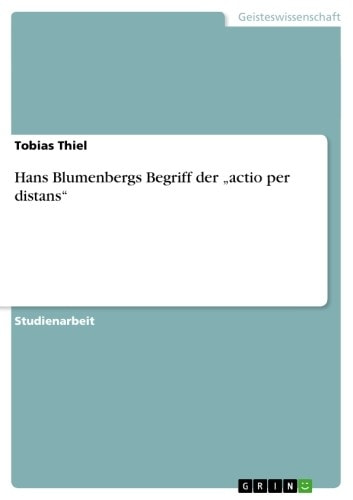 Hans Blumenbergs Begriff der 'actio per distans' ebook by Tobias Thiel