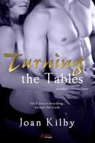 Turning the Tables ebook by Joan Kilby