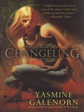 Changeling ebook by Yasmine Galenorn