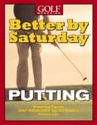 Better by Saturday (TM) - Putting ebook by Dave Allen