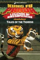 Tales of the Tigress ebook by Judy Katschke