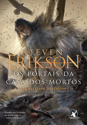 Os portais da Casa dos Mortos ebook by Steven Erikson