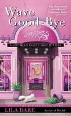 Wave Good-bye ebook by Lila Dare