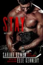 Stay - WAGs, #2 ebook by Elle Kennedy, Sarina Bowen