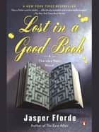 Lost in a Good Book ebook by Jasper Fforde