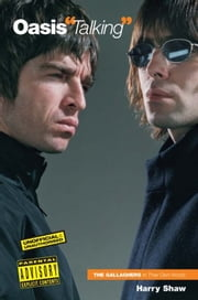 Oasis ''Talking'' ebook by Harry Shaw
