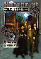 Horror at Cold Springs ebook by Michael Merriam