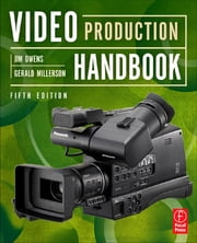 Video Production Handbook ebook by Jim Owens,Gerald Millerson