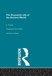 The Economic Life of the Ancient World ebook by J. Toutain