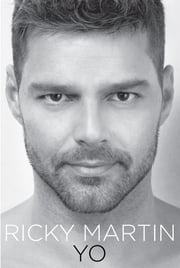 Yo ebook by Ricky Martin
