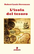 L'isola del tesoro ebook by Robert Louis Stevenson, Savino Novara