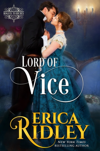 Lord of Vice - A Regency Romance ebook by Erica Ridley