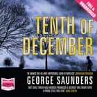 Tenth of December audiobook by George Saunders