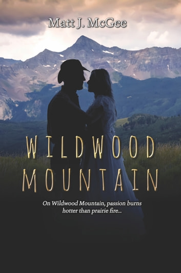Wildwood Mountain ebook by Matt J. McGee