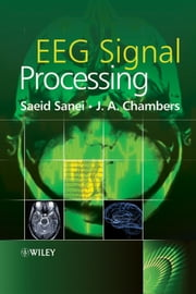EEG Signal Processing ebook by Saeid Sanei,J. A. Chambers