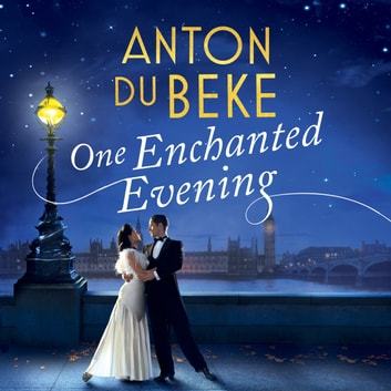One Enchanted Evening - The perfect Mother's Day gift audiobook by Anton Du Beke