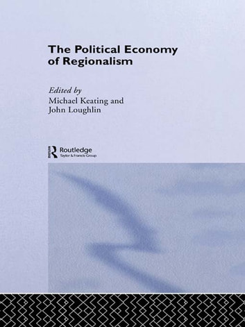 The Political Economy of Regionalism ebook by