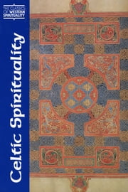 Celtic Spirituality ebook by translated and introduced by Oliver Davies,with the collaboration of Thomas O' Loughlin