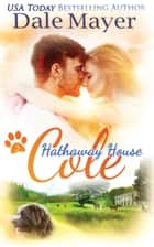 Cole: A Hathaway House Heartwarming Romance ebook by