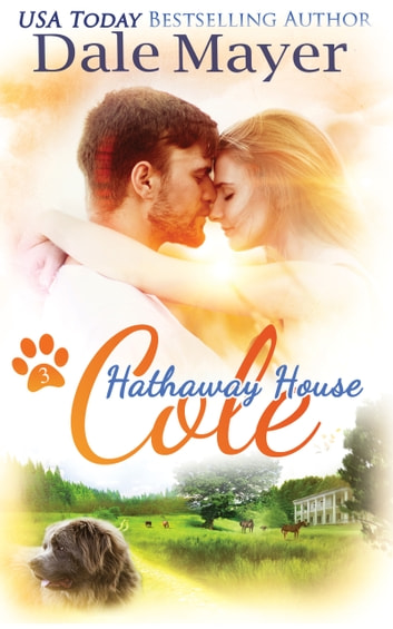 Cole: A Hathaway House Heartwarming Romance ebook by Dale Mayer