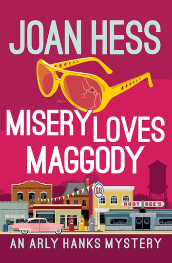 Misery Loves Maggody ebook by Joan Hess