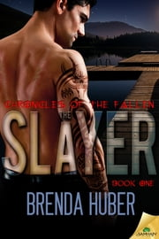 The Slayer ebook by Brenda Huber