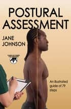 Postural Assessment ebook by Johnson, Jane