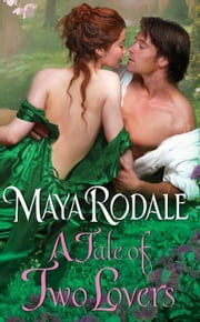 A Tale of Two Lovers ebook by Maya Rodale