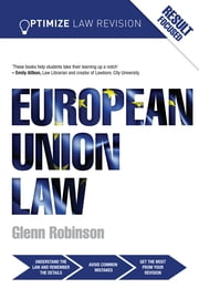 Optimize European Union Law ebook by Glenn Robinson