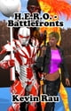 H.E.R.O.: Battlefronts ebook by Kevin Rau