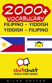 2000+ Vocabulary Filipino - Yiddish ebook by Gilad Soffer